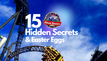 15 Alton Towers Hidden Secrets and Easter eggs
